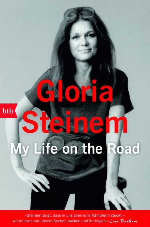 Verlosung: Gloria Steinem – My Life On The Road