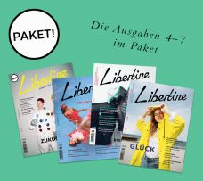 LIBERTINE Ausgaben 4 – 7