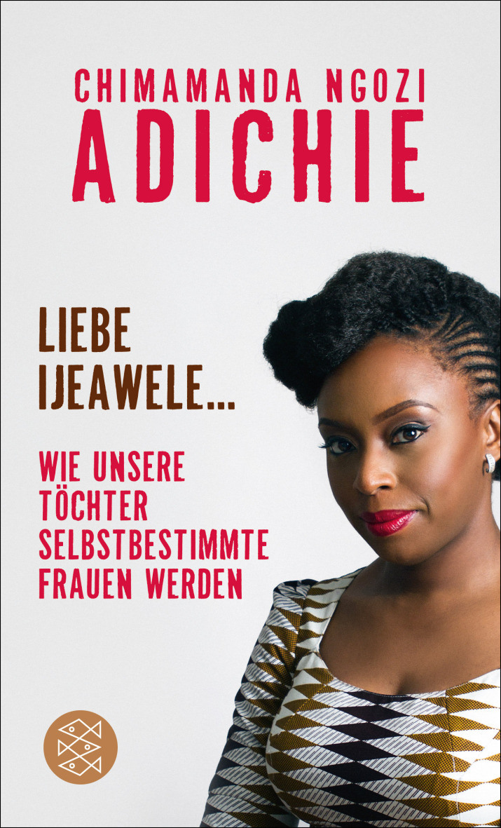 Adichie Liebe Ijeawele