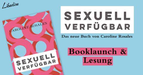 Booklaunch & Lesung: Sexuell Verfügbar